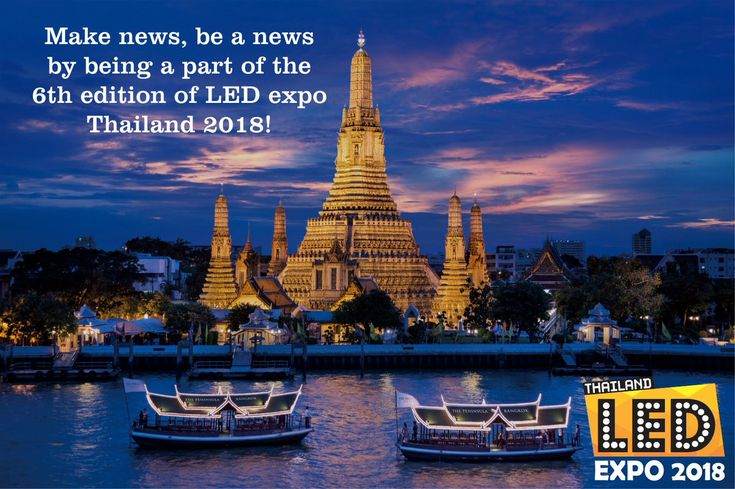 """""""Make news, be a news by Exploring ASEAN #LED Industry in the 6th edition of #LEDexpoThailand2018 Show Info- Date: 10 - 12 May, 2018 Venue: CHALLENGER 1 IMPACT EXHIBITION CENTER BANGKOK, THAILAND Time: 10 AM & 6:00 PM  More Details: http://www.ledexpothailand.com """""""