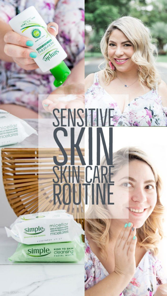 Skin Care Routine For Sensitive Skin It S Important To Use Products That Don T Irritate Your Skin I Skin Care Remedies Sensitive Skin Care Natural Skin Care