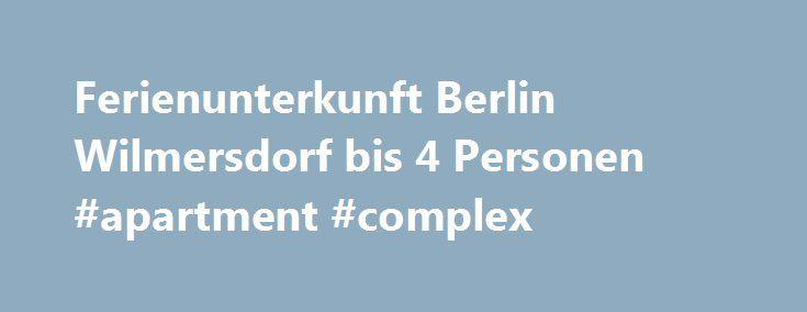 Ferienunterkunft Berlin Wilmersdorf bis 4 Personen #apartment #complex http://attorney.nef2.com/ferienunterkunft-berlin-wilmersdorf-bis-4-personen-apartment-complex/  #apartments in berlin # Ferienunterkunft in Berlin Wilmersdorf Die moderne Ferienwohnung wurde frisch renoviert und bietet mit 35 qm Platz f r bis zu 4 Personen. Das Apartment ist in ein Zimmer, eine Wohnk che und ein Bad mit Dusche unterteilt. Im Wohn/Schlafraum befindet sich ein 160x200m bequemes Hochbett, zwei 90x200cm…