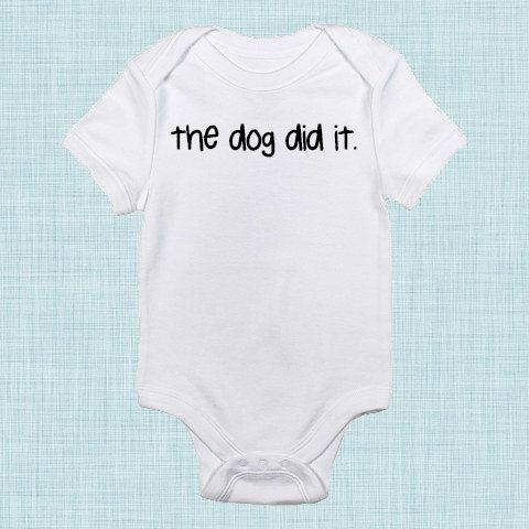 The Dog Did It Funny Baby Clothes Funny Baby Shower by BabeeBees, $15.00