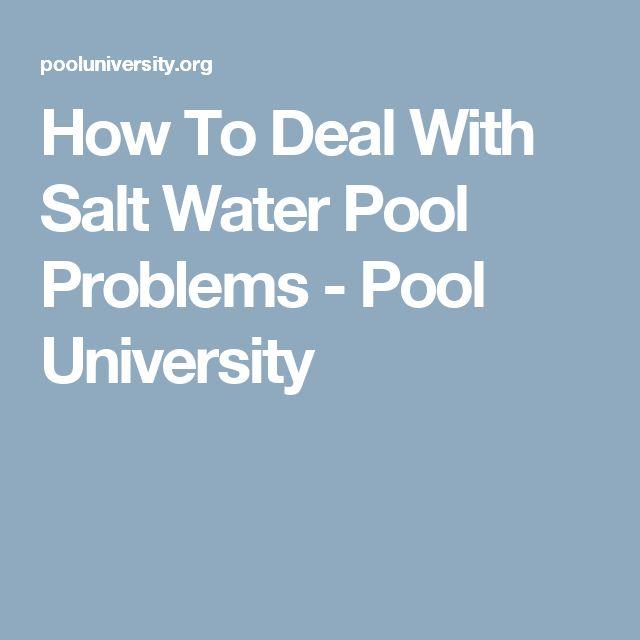 7 Best Salt Water Pool Images On Pinterest Salt Water Pools Pool Water And Swimming Pool Water