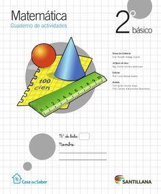 Matemática Cuaderno de actividades básico2° Dirección Editorial Prof. Rodolfo Hidalgo Caprile Jefatura de área Mg. Cristia...