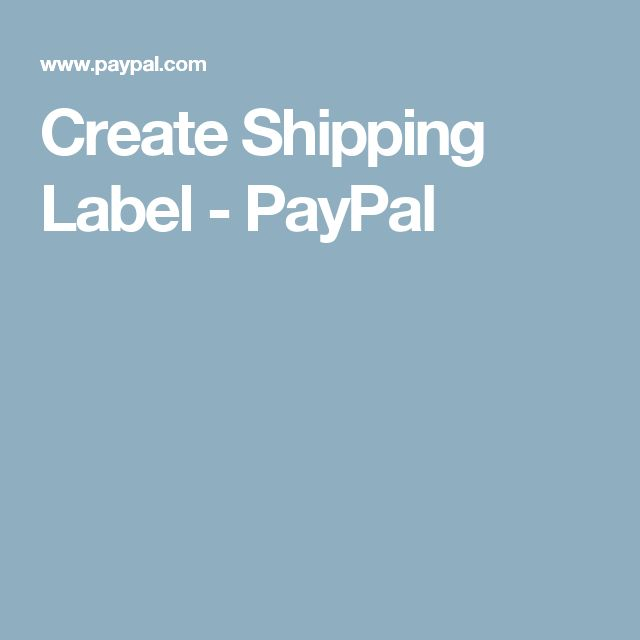 Create Shipping Label - PayPal (With Images)