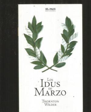 IDUS DE MARZO - LOS: WILDER, THORNTON
