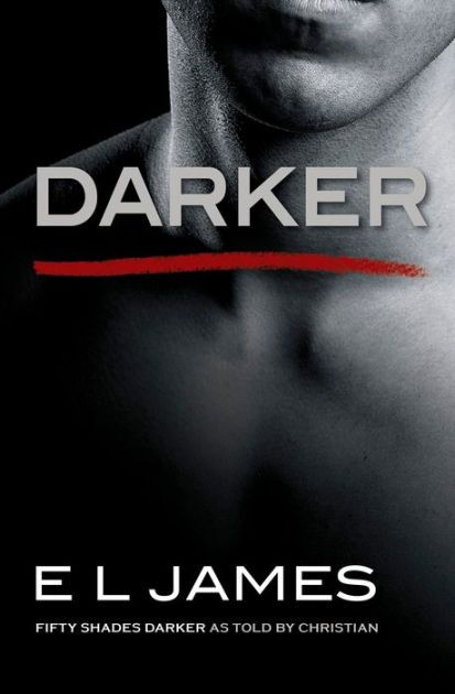 Step over to the dark side with E L James' just-announced book DARKER: FIFTY SHADES DARKER AS TOLD BY CHRISTIAN. Pre-order it today on BN.com
