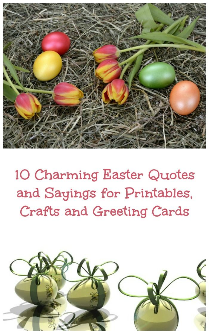 These 10 charming Easter quotes and sayings are perfect for using as printables, greeting cards and in crafts. Share them with friends for a fun Easter.