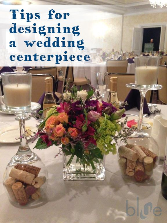 Tips for designing a Wedding Centerpiece | lehigh valley wedding venue event center at blue blog