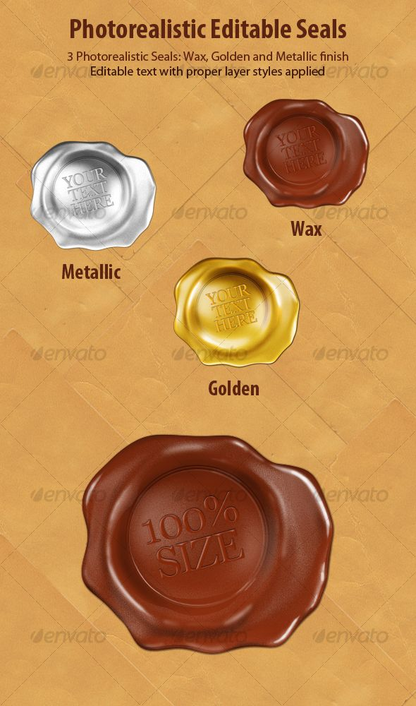 3 Photorealistic Seals: Wax, Golden and Metallic. With editable text layer matching the material. Perfect for advocate -, notary