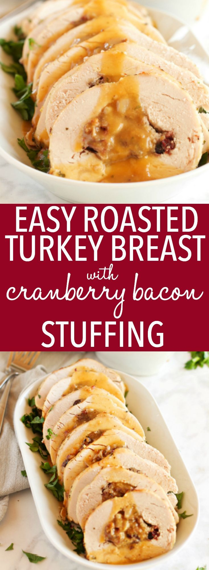 This Roasted Turkey Breast with Cranberry Bacon Stuffing is an easy holiday recipe! Juicy turkey and easy homemade stuffing with cranberries, bacon & herbs! Perfect for Thanksgiving or Christmas for a small holiday dinner crowd! Recipe from thebusybaker.ca! #christmasturkey #thanksgivingturkey #easythanksgivingrecipe #easyturkeyrecipe via @busybakerblog