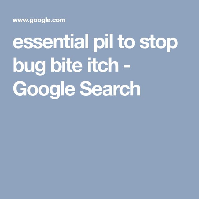 essential pil to stop bug bite itch - Google Search