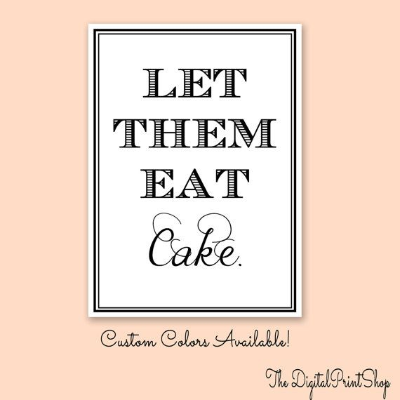 Let them Eat Cake- cake candy table Sign Wedding chalkboard sign Reception Decoration Digital Personalized Printable Art, downloadable