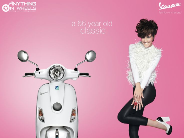 Marketing Practice: Vespa : Fashion Unchanged