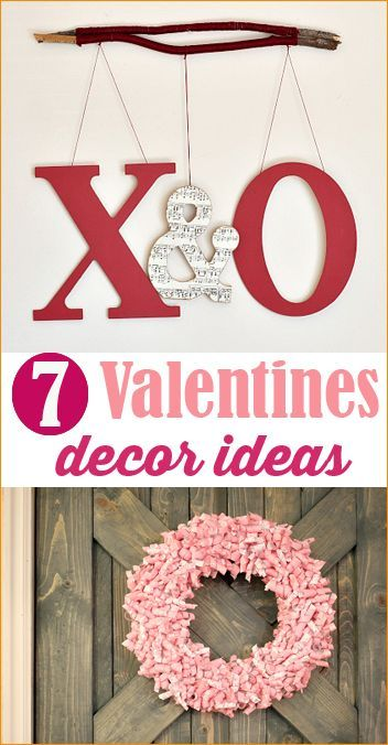 7 Valentines Day Decor.  Decorate your home and porch with these stunning ideas.  Fun and creative Valentine decor ideas.