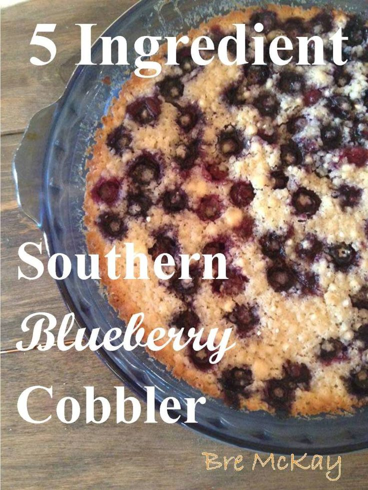 5 Ingredient Southern Blueberry Cobbler
