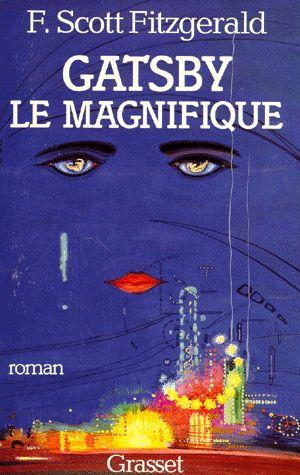 """Francis Scott Fitzgerald, """"Gatsby le Magnifique"""" (1925)"""