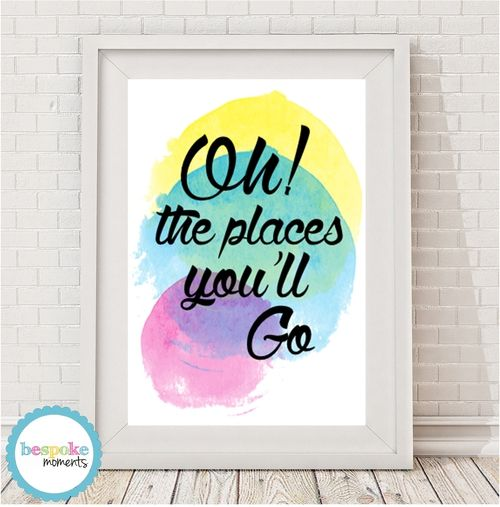 Oh The Places You'll Go Print by Bespoke Moments. Worldwide Shipping Available.