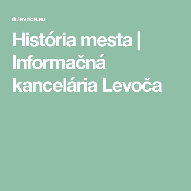 História mesta | Informačná kancelária Levoča