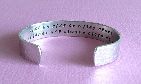 "Best Friend / Bridesmaid gift -  ""side by side or miles apart, best friends are always close at heart"" 1/2"" hidden message cuff bracelet on Etsy, $25.00"
