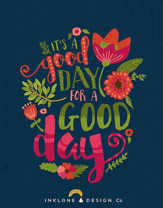C'est un bon jour pour une bonne journée • typographie Floral citation inspiration colorée crèche imprimable • lettrage à la main 11 x 14 tirage 8 x 10
