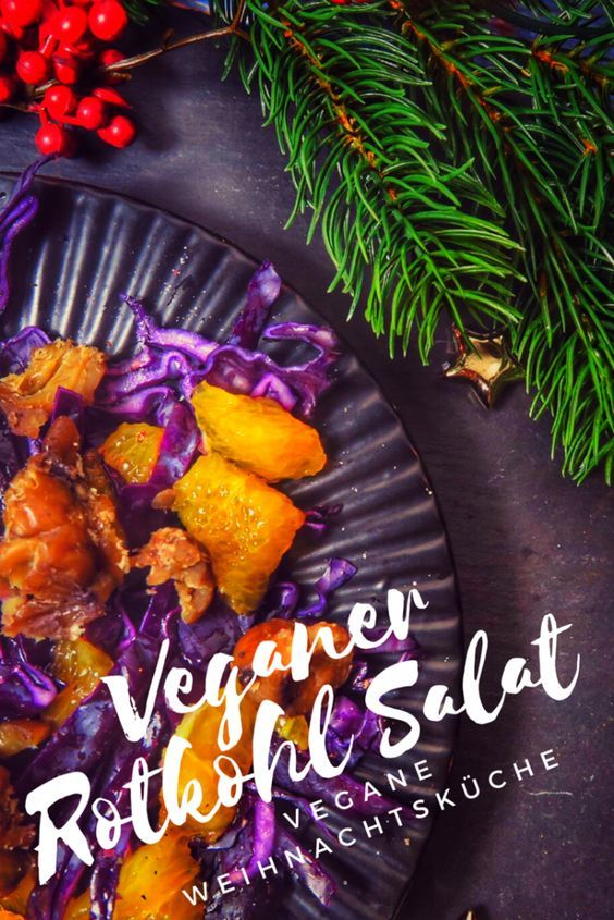 REZEPTE // Fruchtiger Rotkohl Salat (vegan) | Bluetenschimmern | Dieser fruchtige Rotkohl Salat ist vegan und wird zusammen mit Maronen und Orangen serviert. Vegane Weihnachtsküche ist leicht gesund und trotzdem weihnachtlich. Der Rotkohl Salat kann man auch mit Fleisch (Ente) zubereitet werden oder vegan. Nur mit wenig Aufwand wird das Weihnachtsrezept zu einem Veganen Weihnachtsrezept. Ideal für das Weihnachtsessen mit der Familie.