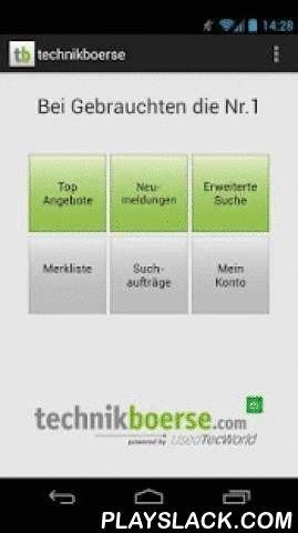 Technikboerse  Android App - playslack.com , Die kostenlose App technikboerse.com ist die mobile Version des führenden Online-Markts für Land-, Forst, Garten- und Kommunaltechnik. Sie bietet ihren Nutzern den Zugriff auf mehr als 85.000 gebrauchte Land-, Forst-, Garten und Kommunalgeräte in ganz Europa. Nutzer können mit der App in diesem Angebot zielgerichtet mit über zehn Kriterien – darunter nicht nur eine Filterung nach Modellen oder der Maschinen-Leistung, sondern auch eine regionale…