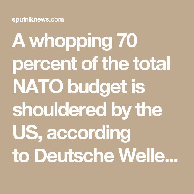 "A whopping 70 percent of the total NATO budget is shouldered by the US, according to Deutsche Welle. Just four of the 28 bloc members — the UK, Greece, Estonia and Poland — have met the agreed-upon 2 percent military spending mark.  Germany currently budgets about 1.2 percent of its GDP for military spending. Foreign Minister Sigmar Gabriel said the goal of spending 2 percent of the nation's GDP on military expenditures was not ""reachable"" or ""desirable,"" according to Deutsche Welle, and…"