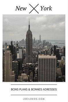 Nos bons plans et bonnes adresses sur la ville de New York !