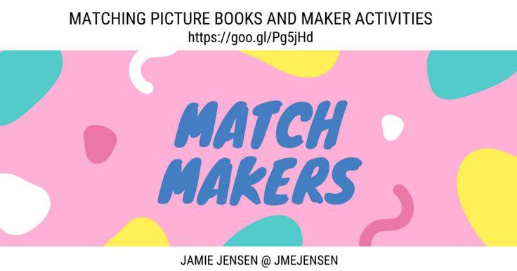 JAMIE JENSEN @ JMEJENSEN COX ELEMENTARY LIBRARY MEDIA SPECIALIST, NORTHWEST ISD MATCHING PICTURE BOOKS AND MAKER ACTIVITIES https://goo.gl/Pg5jHd