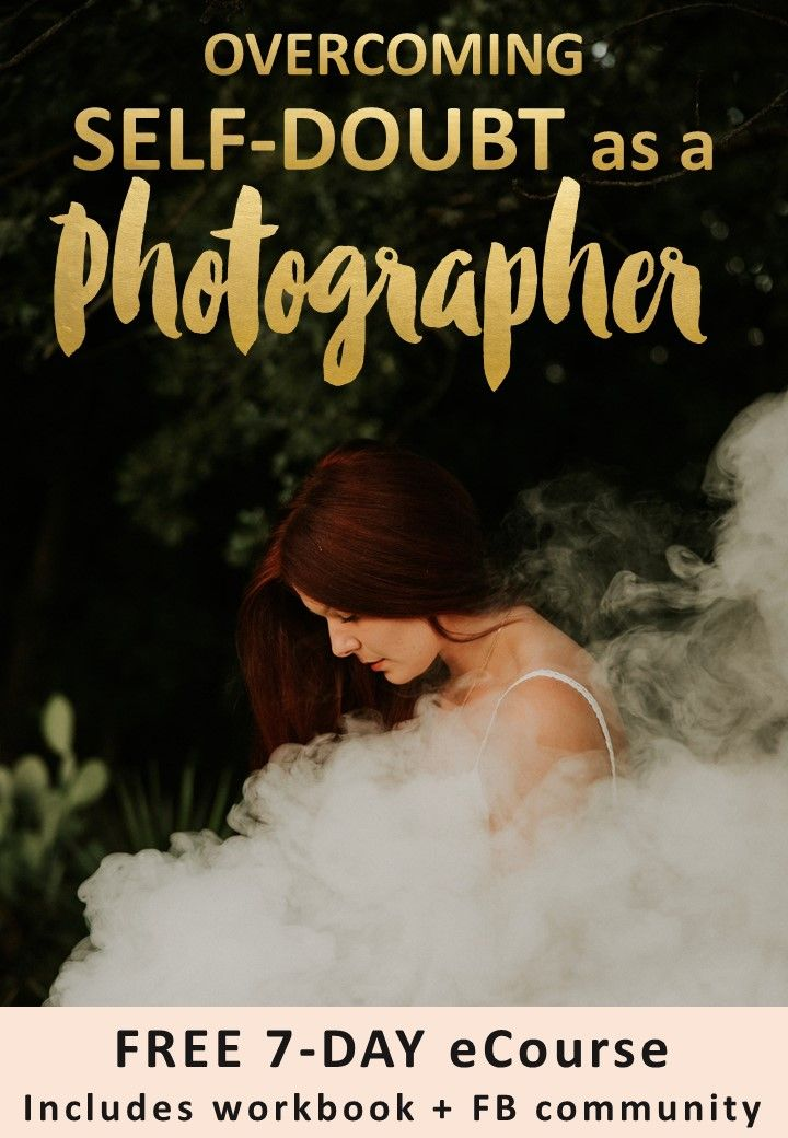 FREE 7-DAY ONLINE PHOTOGRAPHY COURSE, 'Overcoming Self-Doubt as a Photographer' (includes BONUS workbook + FB community!) - Join now: www.subscribepage.com/whim-ecourse