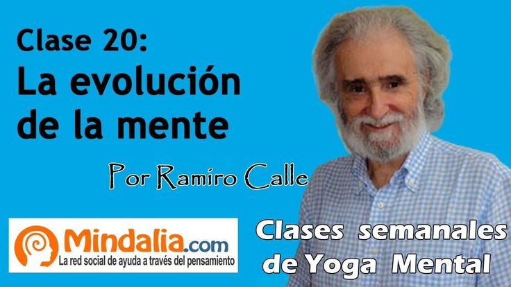 Clase 20: ¿Qué es la mente?, por Ramiro Calle.Enseñanzas Magistrales - Meditación