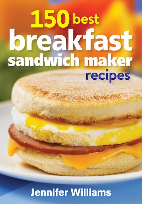 REVIEW AND GIVEAWAY - 150 Best Breakfast Sandwich Maker Recipes Cookbook - With Florentine Sandwich - From Val's Kitchen : From Val's Kitchen
