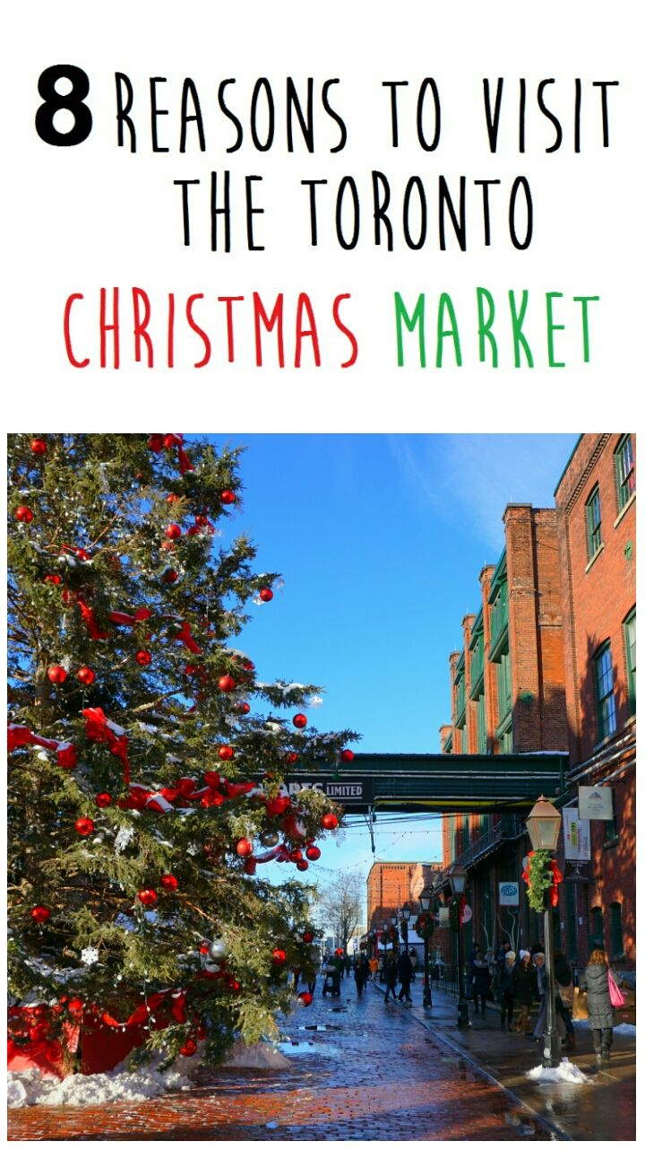 8 reasons to visit the Toronto Christmas market #mintnotion