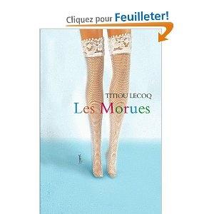 Les Morues - Titiou Lecoq
