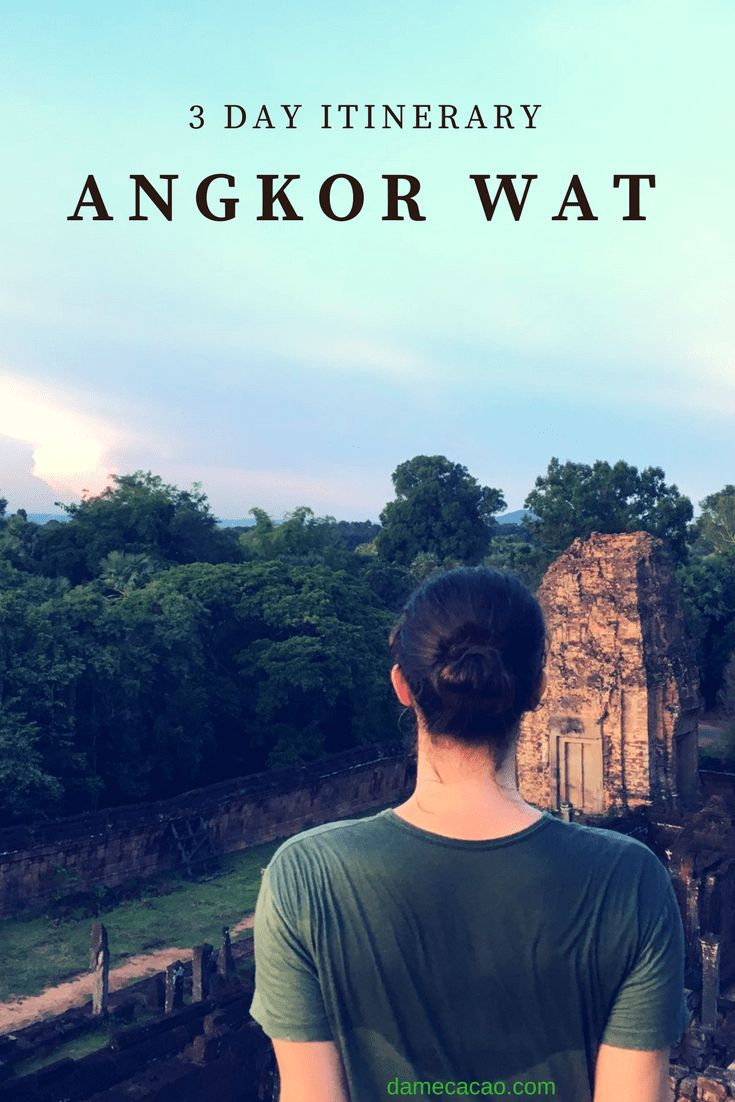 Planning a 3-Day visit to Angkor Wat but have no idea where to start? We've got your back! Check out our 3 day itinerary to visiting the pure awe of some of Cambodia's most sacred sites. | #cambodia #southeast #asia #siem #reap #travel #wanderlust #3 #day #tinerary #angkor #wat #where #to #visit #see #go #pre #rup #sunrise #sunset