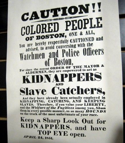 African American History of Boston in a Tour and Timeline (Photo: A poster warning Blacks to avoid capture).