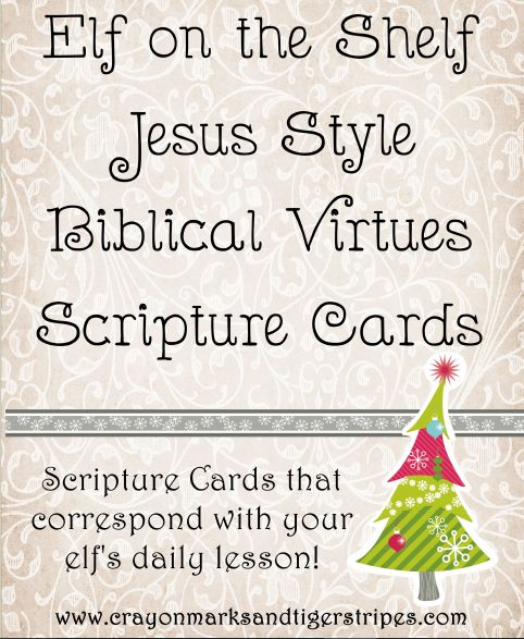 Elf on the Shelf Jesus Style Biblical Virtues Scripture cards correspond with your elf's daily lesson!