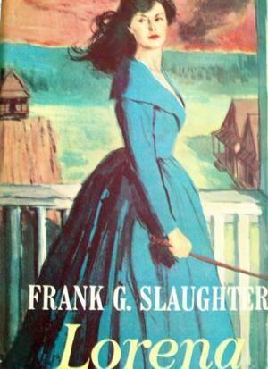 """""""Lorena"""" av Frank G Slaughter"""