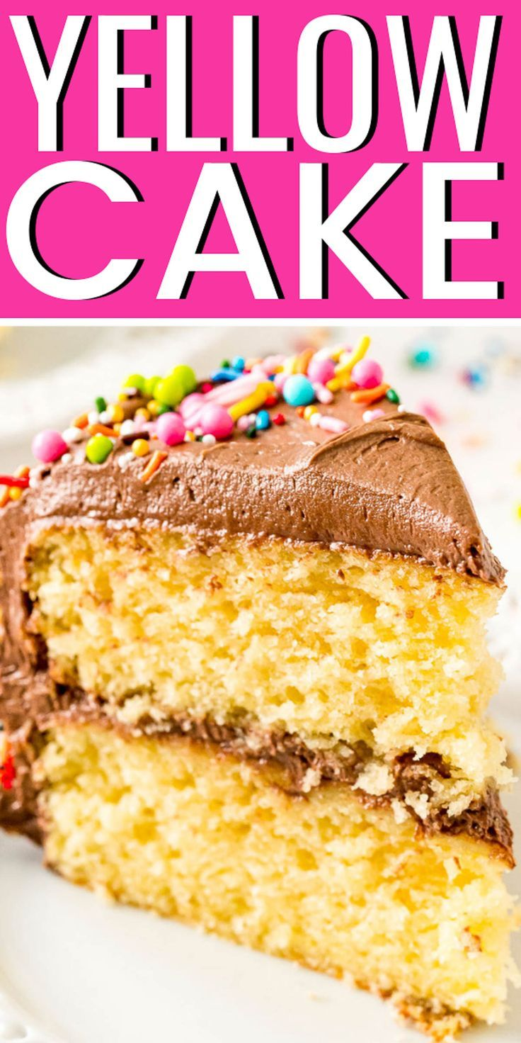 Yellow Cake Is An Old Fashioned Cake Made With A Rich Blend Of Butter Eggs And Buttermilk For A Tender Butter Cak Yellow Cake Recipe Yellow Cake Cake Recipes