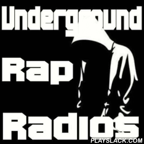 "Underground Rap Radios  Android App - playslack.com , Underground Rap Radio is a compatible application that enables Smartphones and Tablets listen to radios Underground Rap, HipHop and GNI Selected by usEasy to use application instantly gives info on the playing track and lets the sharing function.Function ""Mute"" when you receive a call.Function ""background stain"" to allow you to continue browsing while listening to music.Wherever you are, the best of the Underground Rap radio stations…"