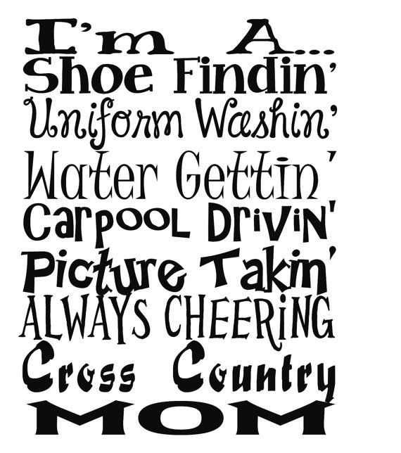 Cross Country Mom Shoe findin' uniform washin' water gettin' carpool drivin' picture takin' always cheering Iron On Tshirt Transfer