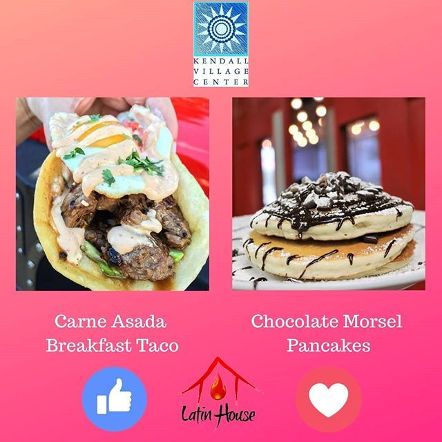 Brunch Time At Latin House Grill Which Menu Item Looks The Best Vote Or And Stay Tuned For The Grand Opening Of Latin House G Brunch Time Menu Items Brunch