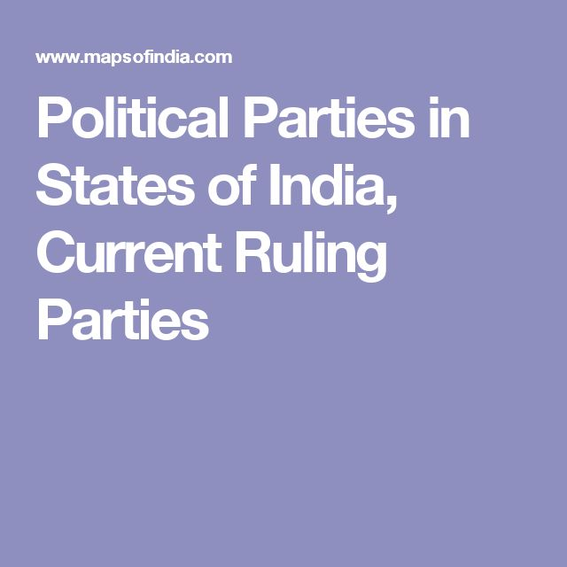 Political Parties in States of India, Current Ruling Parties