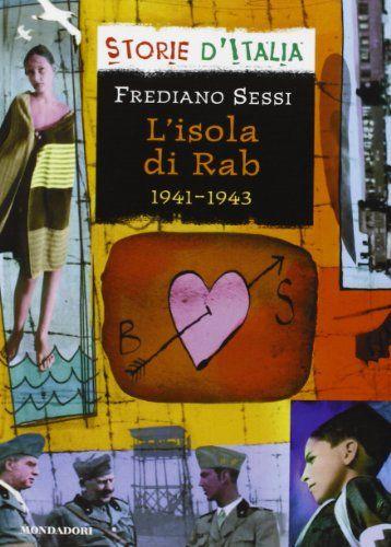 Frediano Sessi, L'isola di Rab