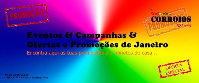 Guia de Corroios: Promoções de Janeiro