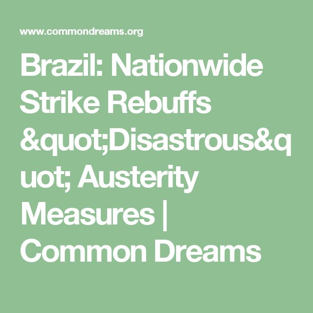 "Brazil: Nationwide Strike Rebuffs ""Disastrous"" Austerity Measures 