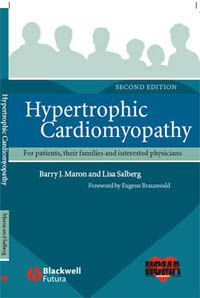 Hypertrophic Cardiomyopathy: For Patients, Their Families and Interested Physicians