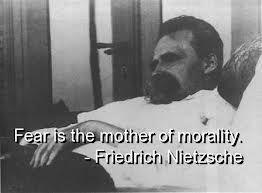Friedrich Nietzsche - fear
