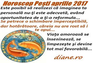 Horoscopul Peştilor aprilie 2017 scoate în evidenţă năzuinţa reinventării, optimizării imaginii tale personale, o relaţionare socială iniţia...