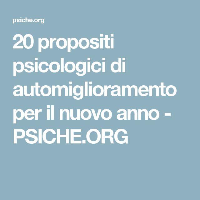 20 propositi psicologici di automiglioramento per il nuovo anno - PSICHE.ORG
