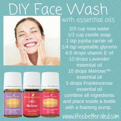 DIY Face Wash using Essential Oils. Melrose, Frankincense, Lavender